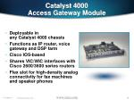 catalyst 4000 access gateway module