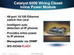 catalyst 6000 wiring closet inline power module