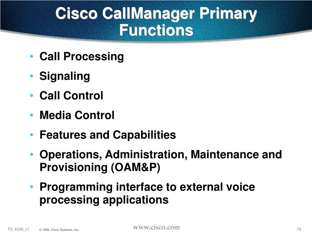 Cisco CallManager Primary Functions
