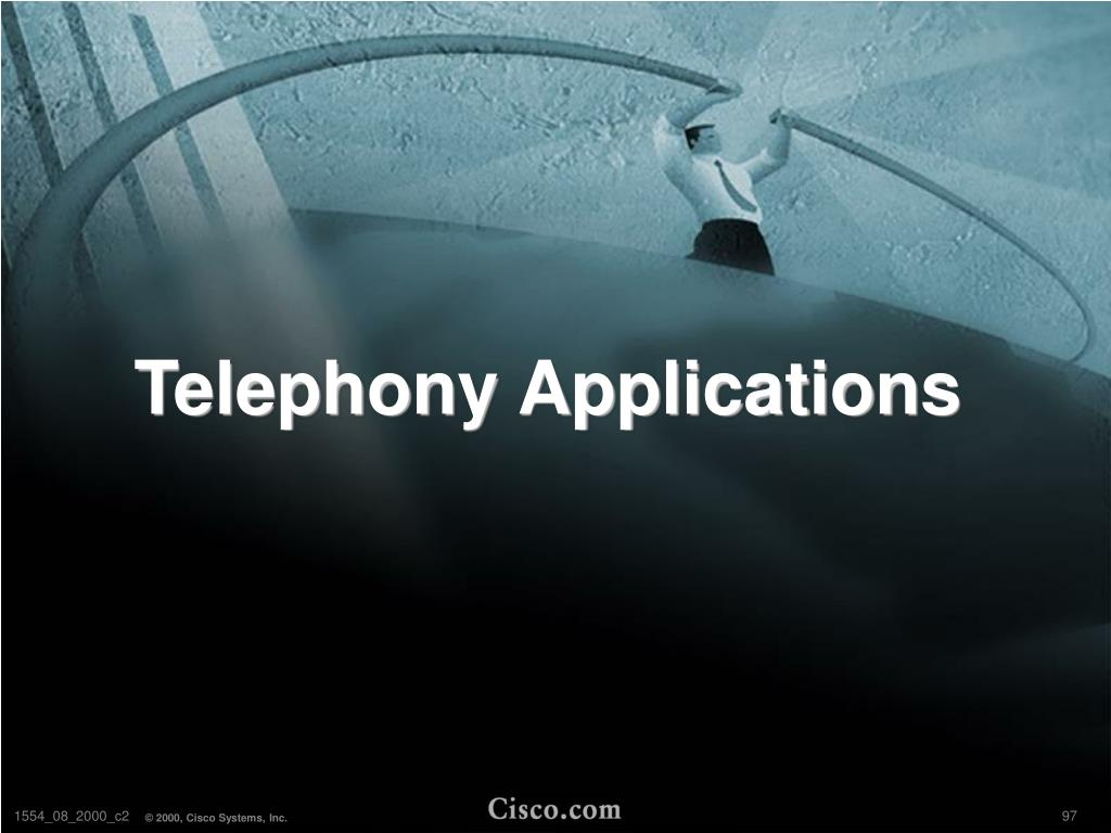 Telephony Applications