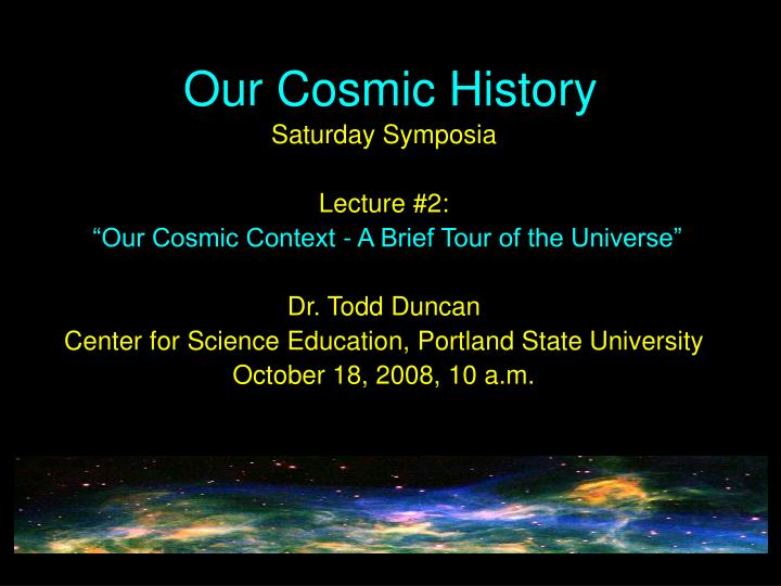 our cosmic history n.