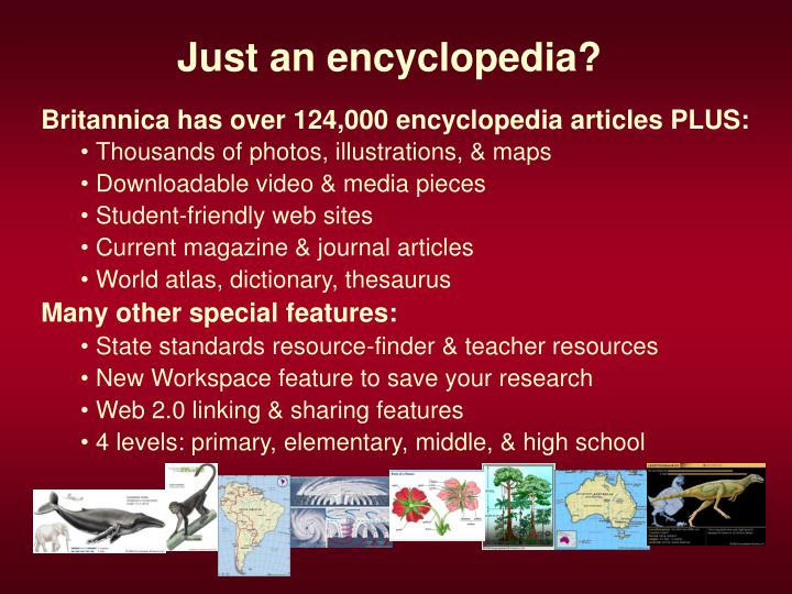 Just an encyclopedia