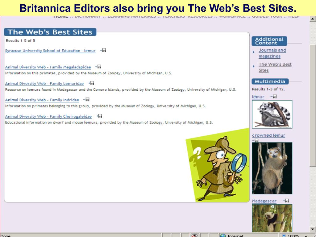Britannica Editors also bring you The Web's Best Sites.