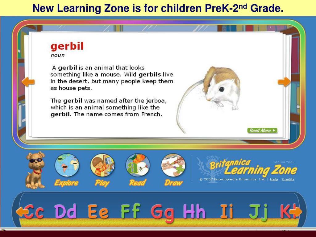 New Learning Zone is for children PreK-2