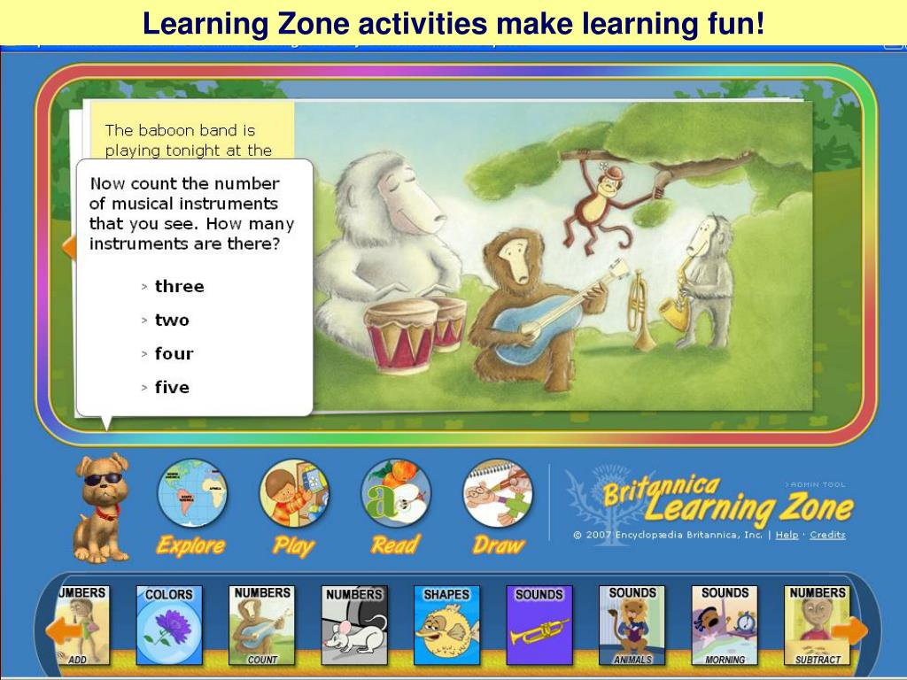 Learning Zone activities make learning fun!