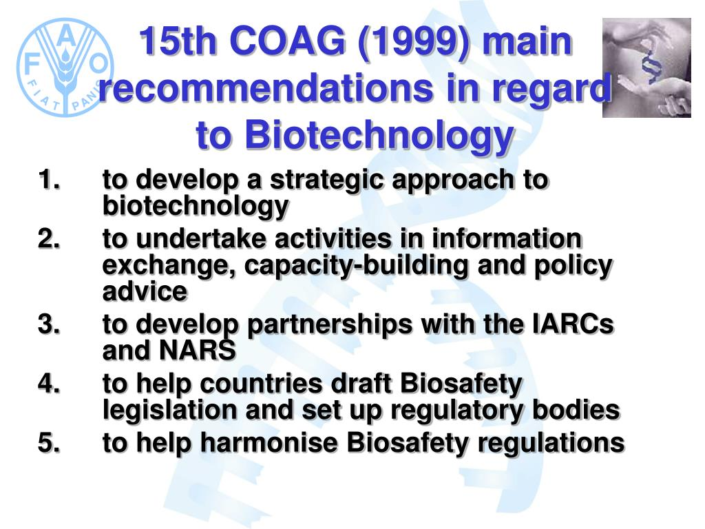 15th COAG (1999) main recommendations in regard to Biotechnology