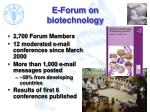 e forum on biotechnology