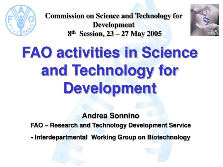 Fao activities in science and technology for development