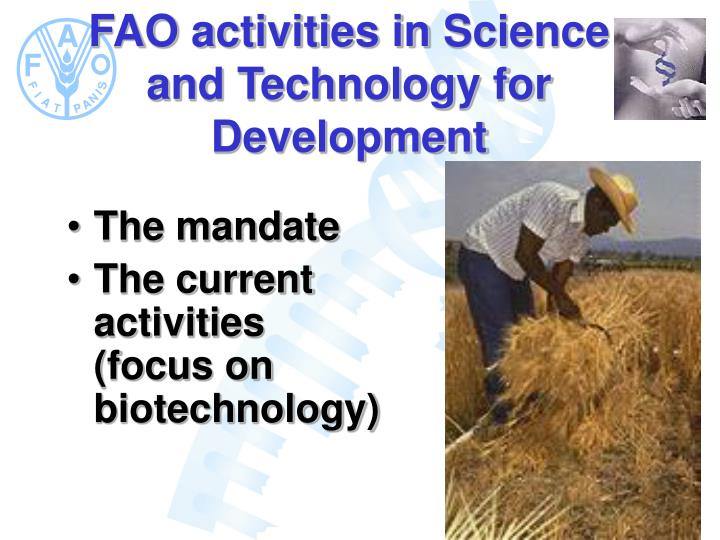 Fao activities in science and technology for development2