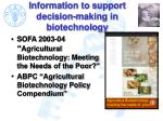 information to support decision making in biotechnology