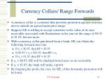 currency collars range forwards