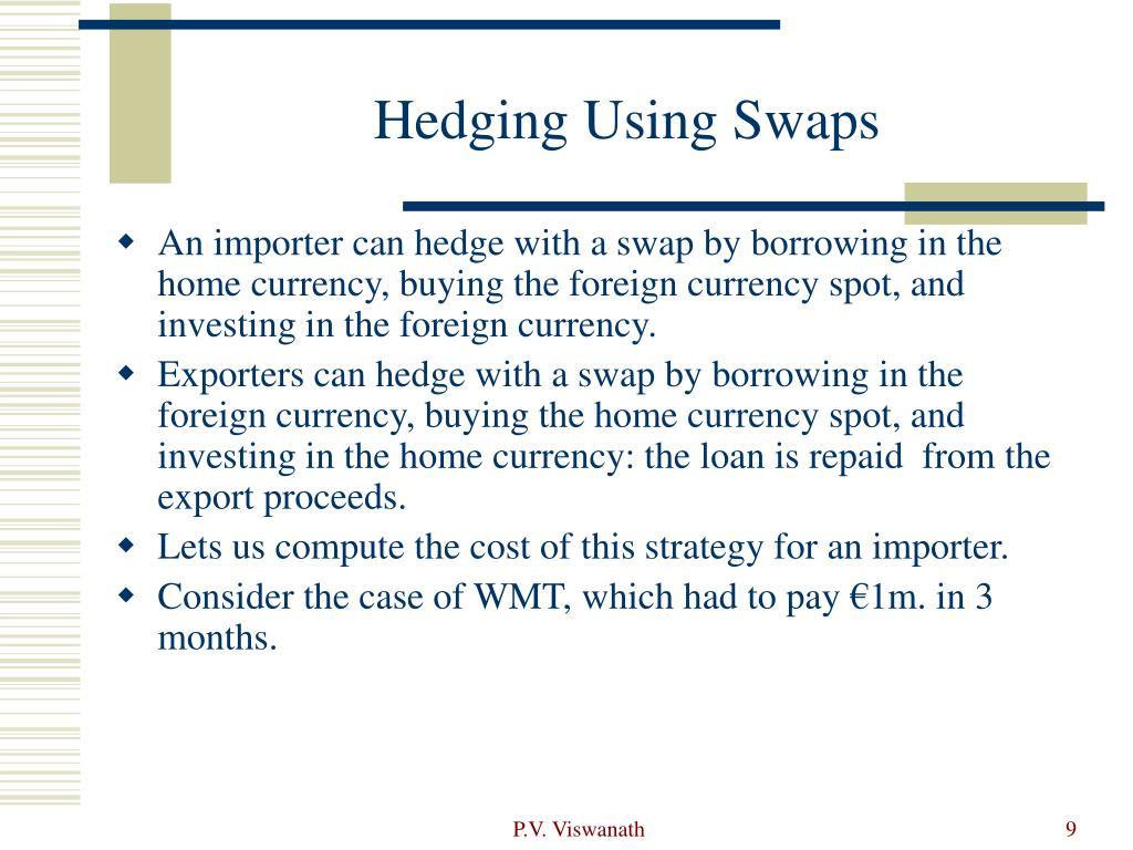 Hedging Using Swaps