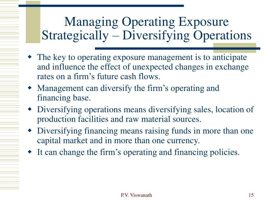 Managing Operating Exposure Strategically – Diversifying Operations