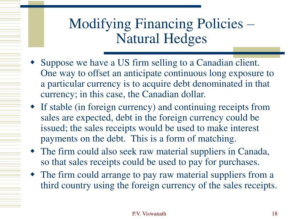 Modifying Financing Policies – Natural Hedges