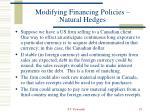 modifying financing policies natural hedges