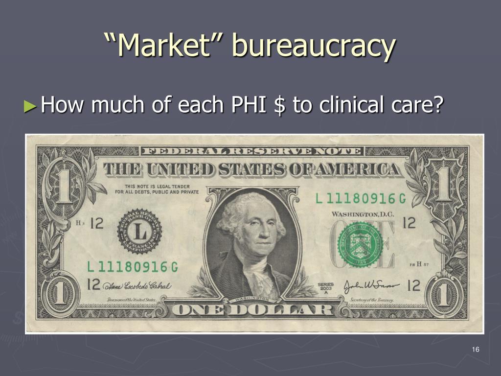 """Market"" bureaucracy"