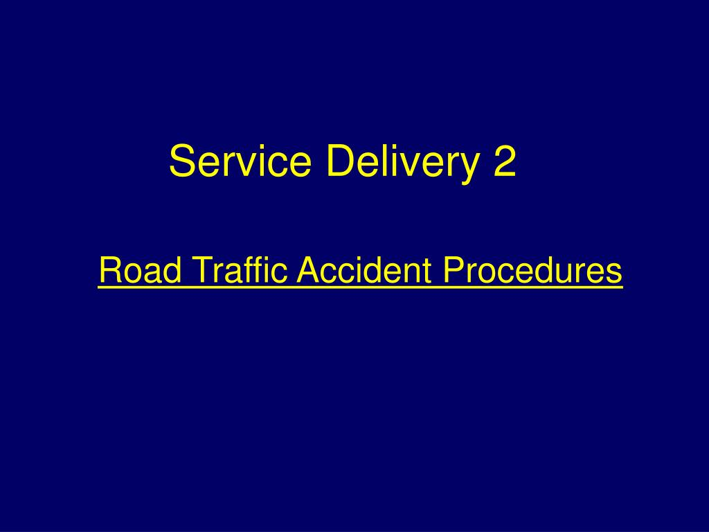 road traffic accident procedures l.