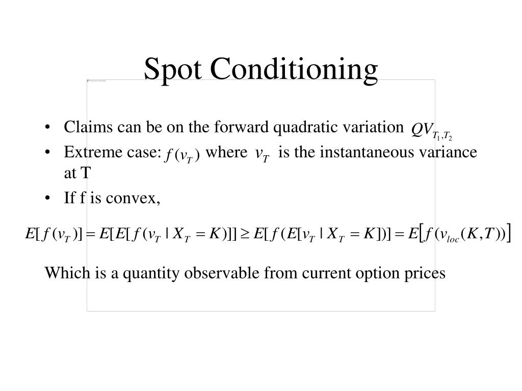 Spot Conditioning