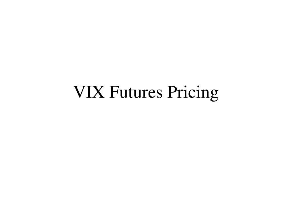 VIX Futures Pricing