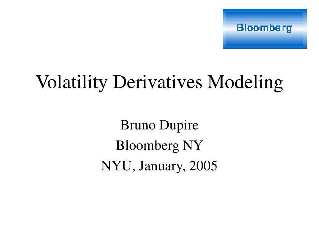 volatility derivatives modeling l.