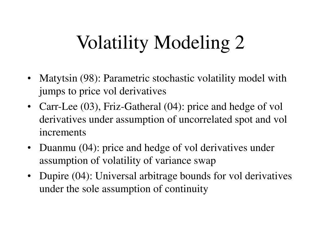 Volatility Modeling 2