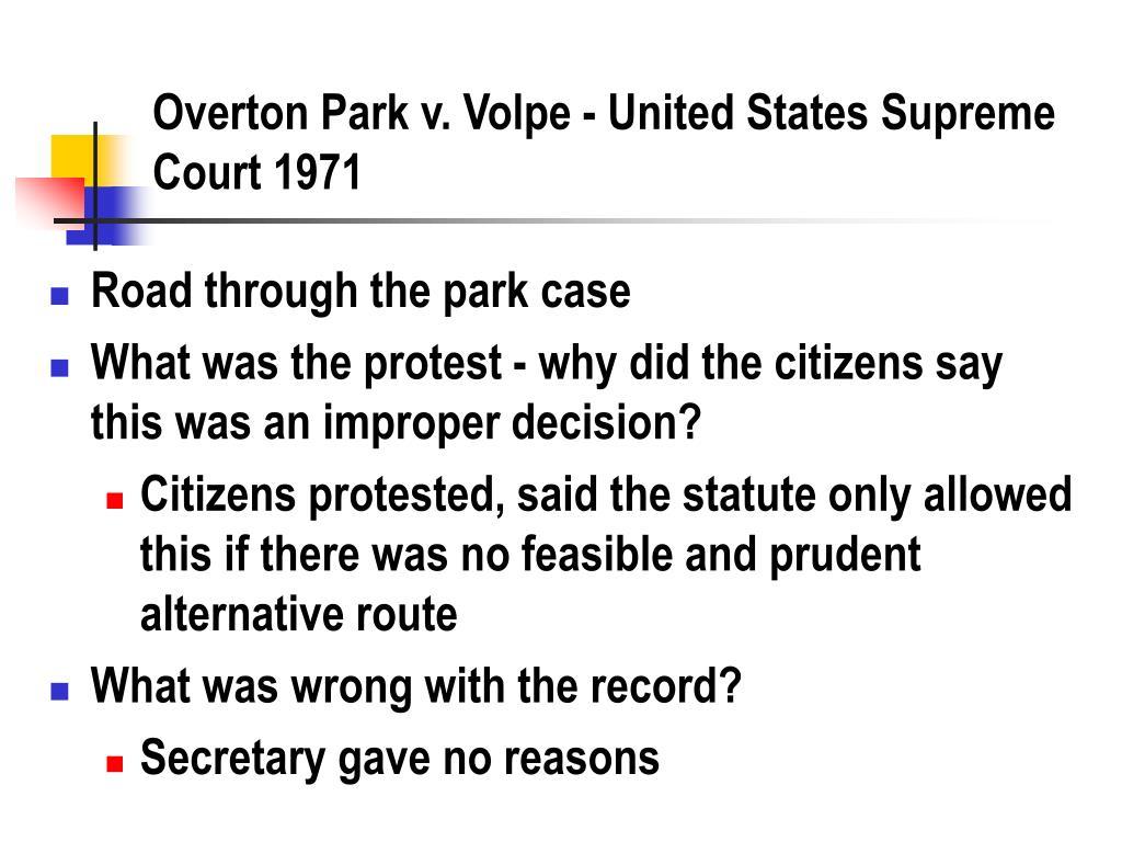 overton park v volpe united states supreme court 1971 l.