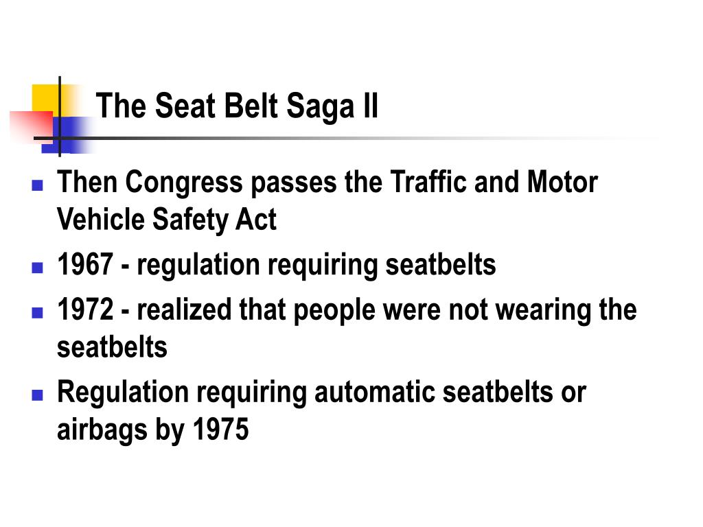 The Seat Belt Saga II