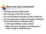 what is the hard look review