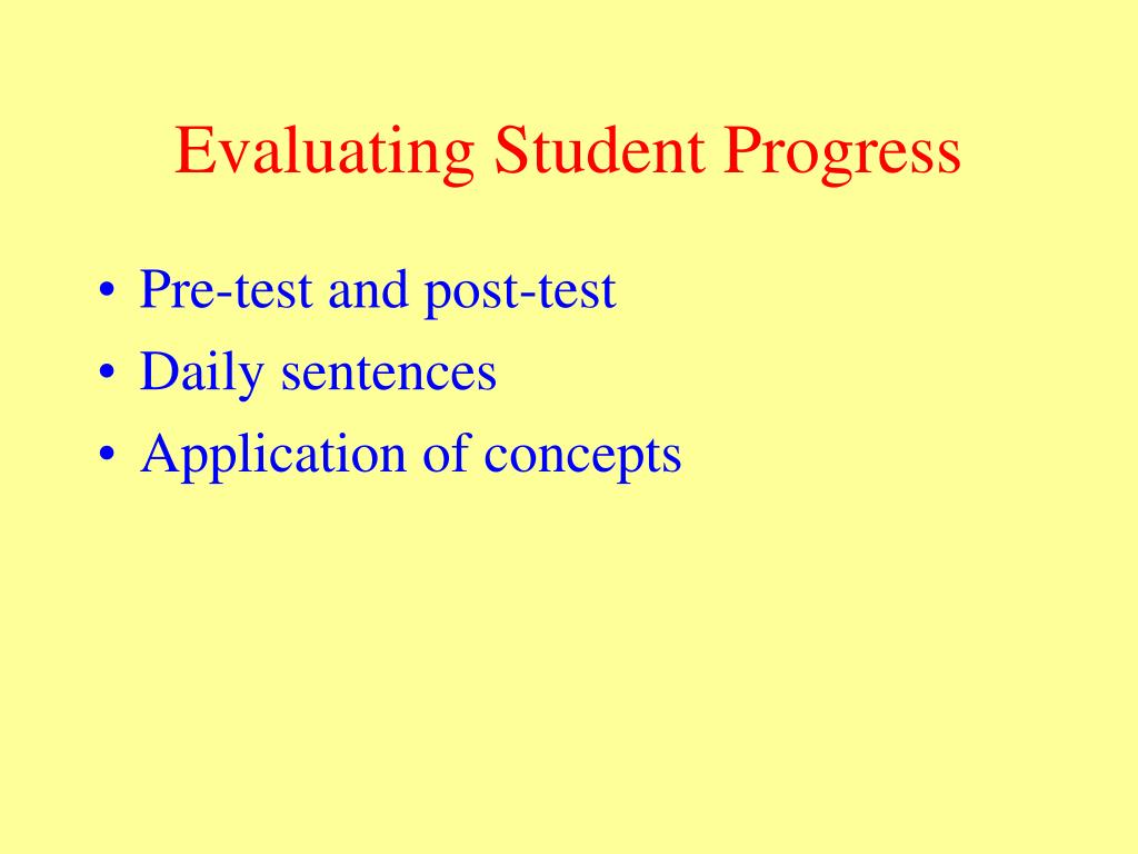 Evaluating Student Progress