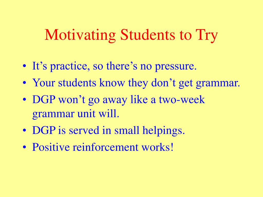Motivating Students to Try
