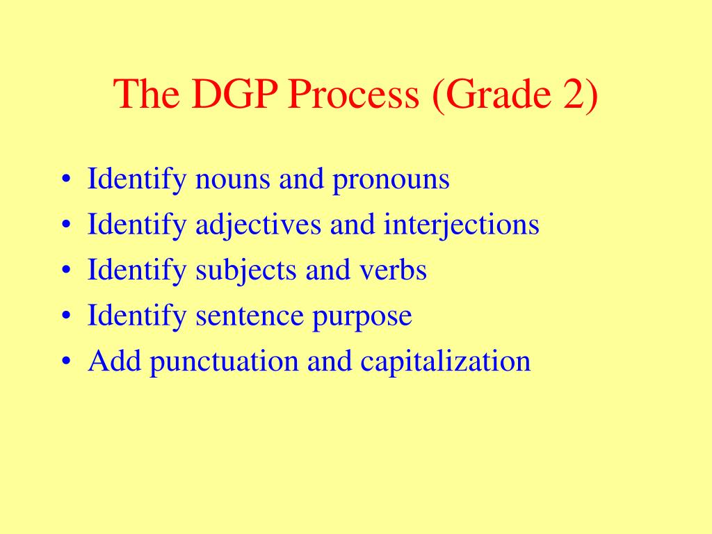 The DGP Process (Grade 2)
