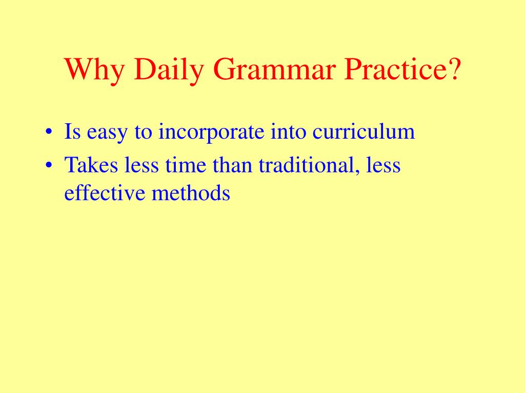 Why Daily Grammar Practice?