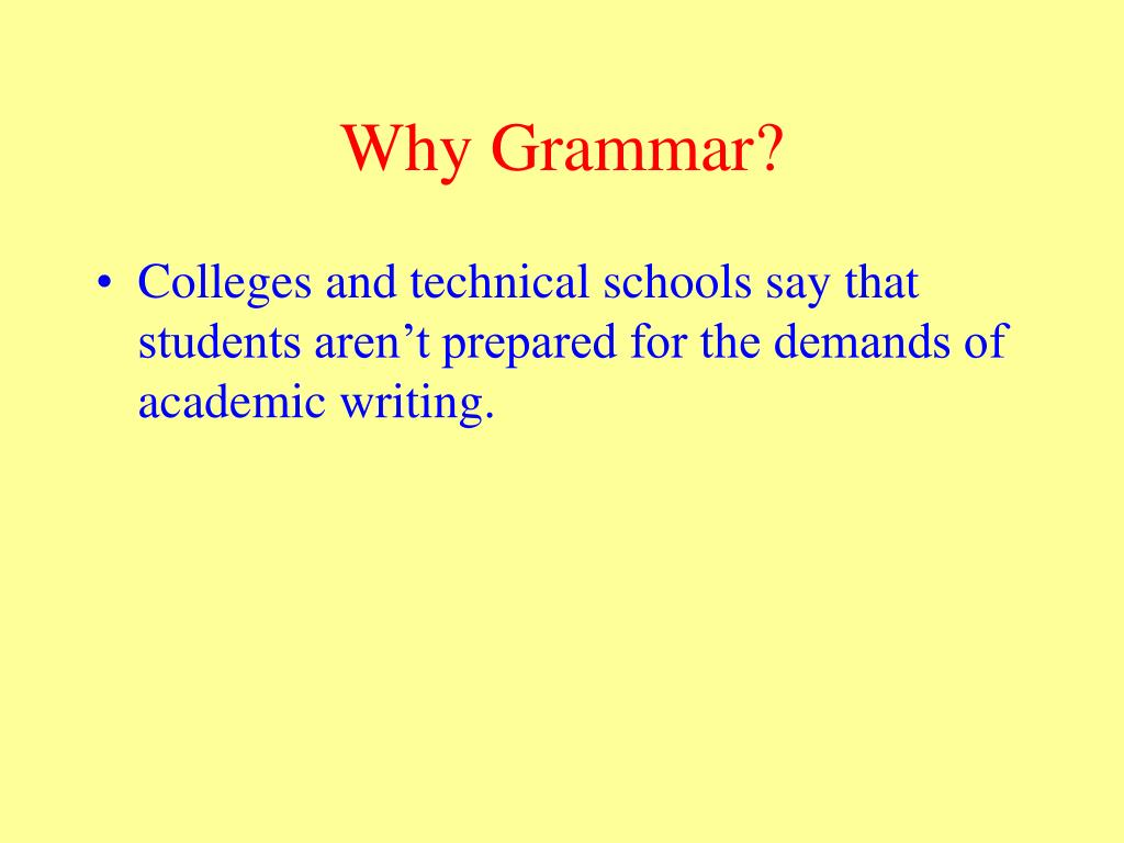 Why Grammar?