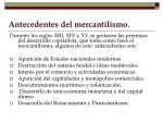 antecedentes del mercantilismo