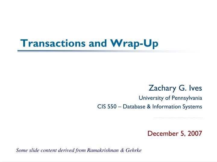 Transactions and Wrap-Up