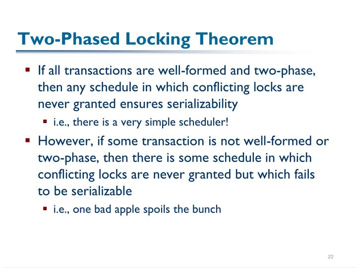 Two-Phased Locking Theorem