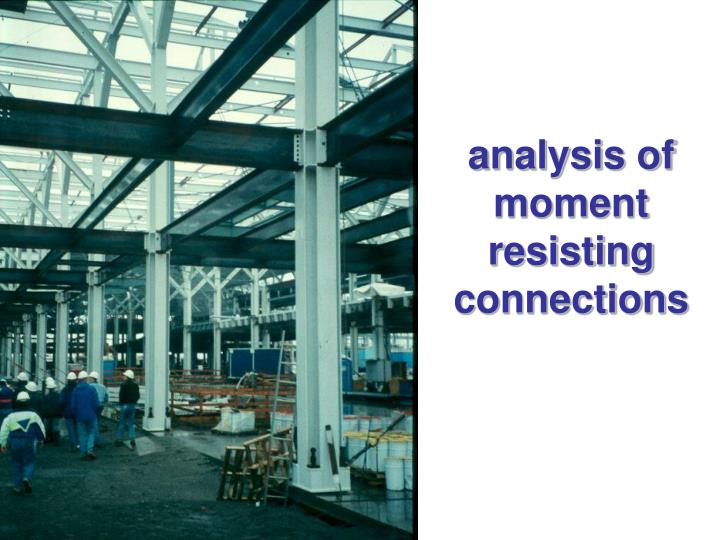analysis of moment resisting connections n.