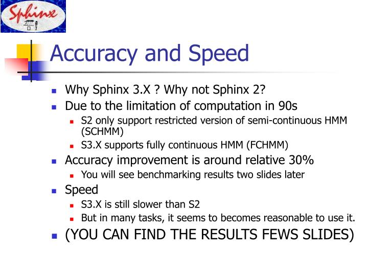 Accuracy and Speed