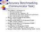 accuracy benchmarking communicator task