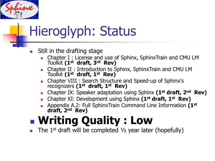 Hieroglyph: Status