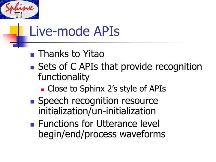Live-mode APIs