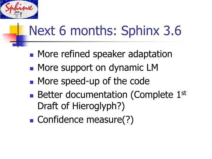Next 6 months: Sphinx 3.6