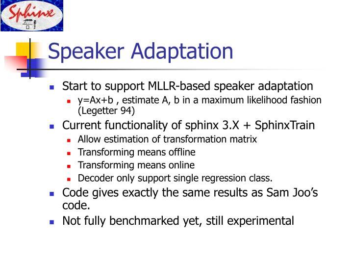 Speaker Adaptation