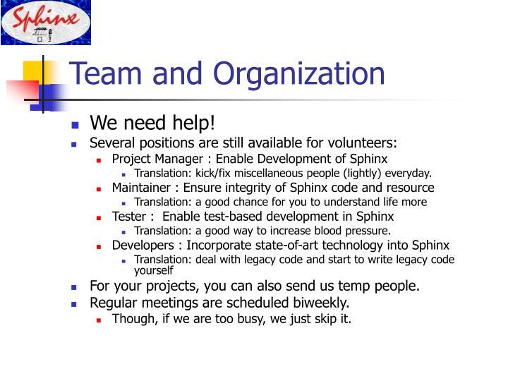 Team and Organization
