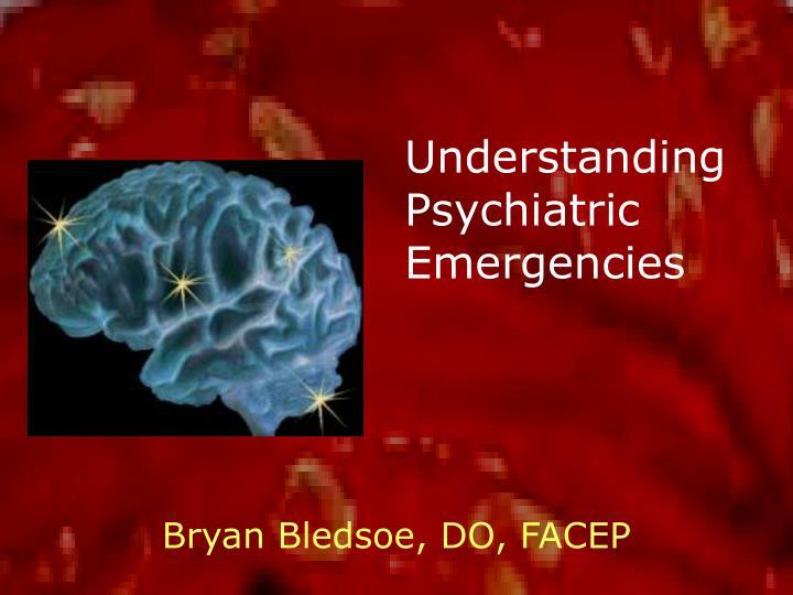 understanding psychiatric emergencies n.