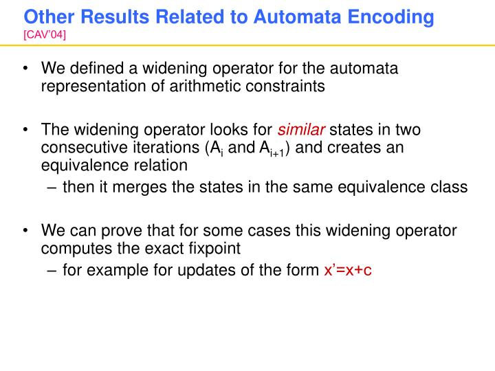 Other Results Related to Automata Encoding