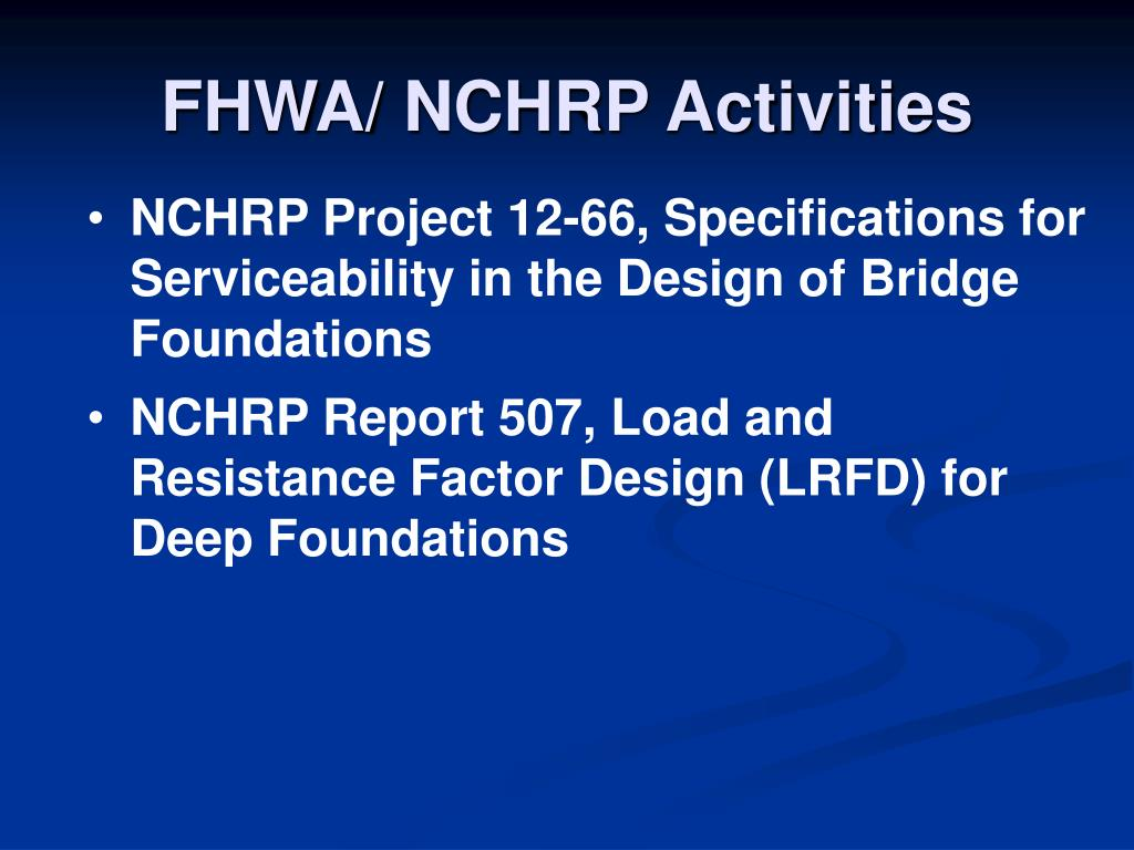 PPT - AASHTO's LRFD Specifications for Foundation and Earth