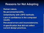 reasons for not adopting