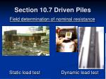 section 10 7 driven piles25