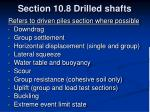 section 10 8 drilled shafts
